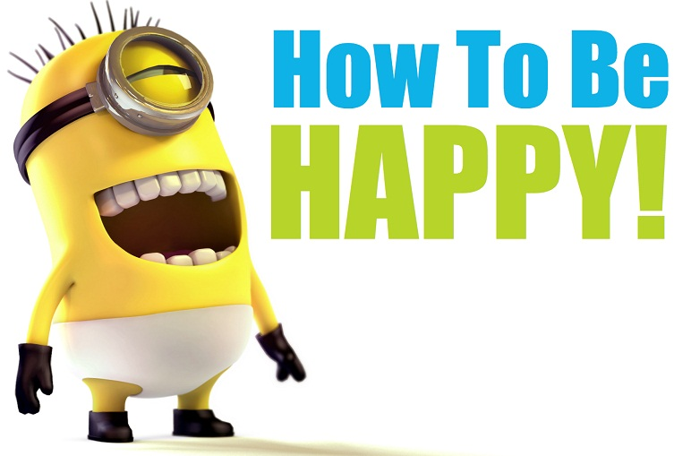 How to be happy in your life