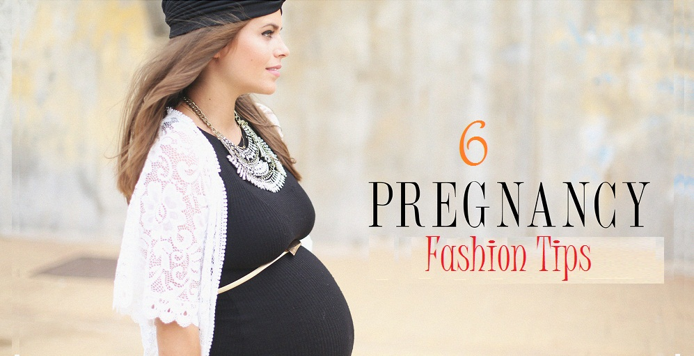 6 Fashion Tips To Sail Through Pregnancy In Style My Beauty Gym