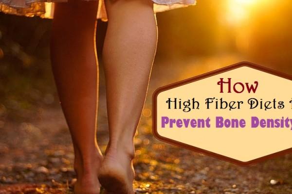 How High Fiber Diets Help To Prevent Bone Density Loss