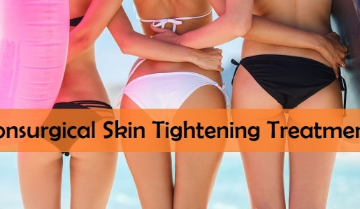 Nonsurgical Skin Tightening Treatments