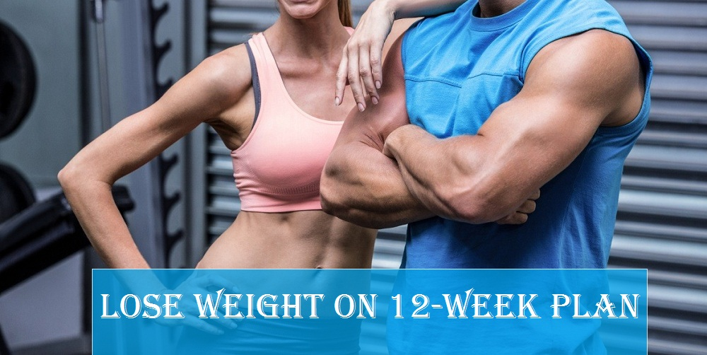 12 Tips to Help You Lose Weight on a 12 Week weight loss Plan