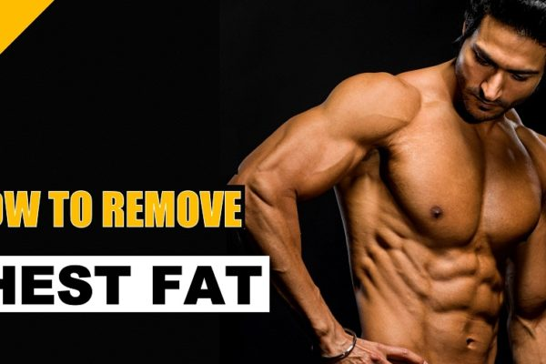how-to-get-rid-of-chest-fat