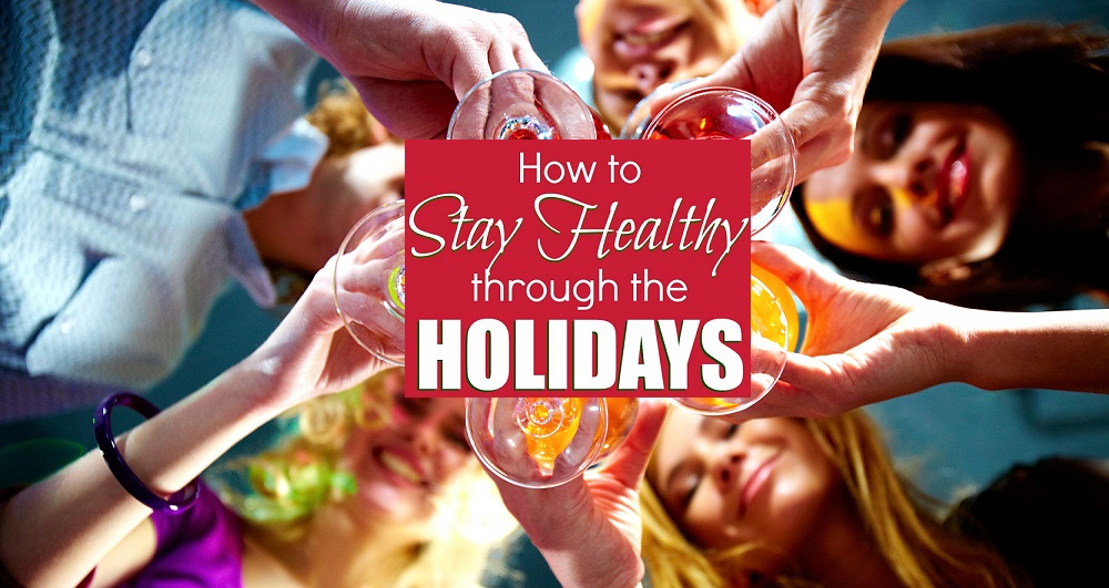 how-to-stay-healthy-during-the-holidays