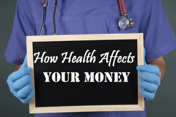 Ways Your Health Can Affect Your Money