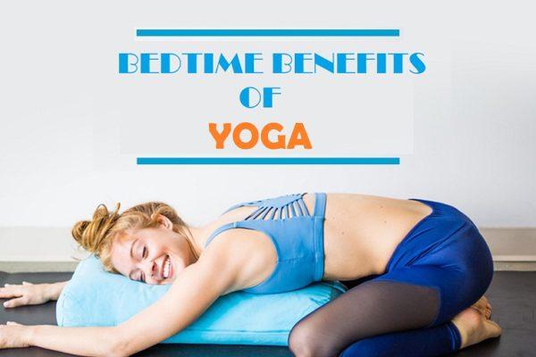 bedtime yoga benefits