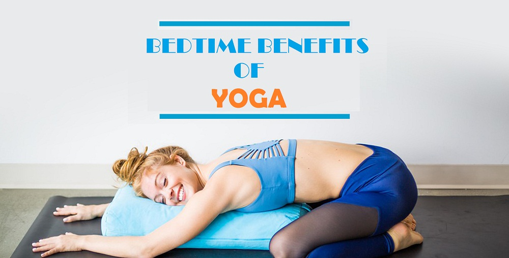 bedtime yoga benefits