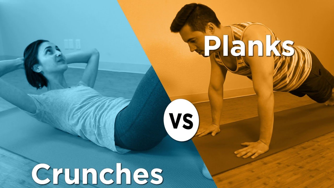 Crunches or Planks
